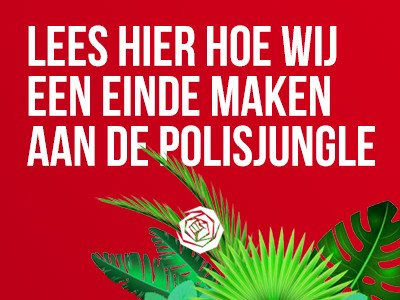 Weg met de polisjungle